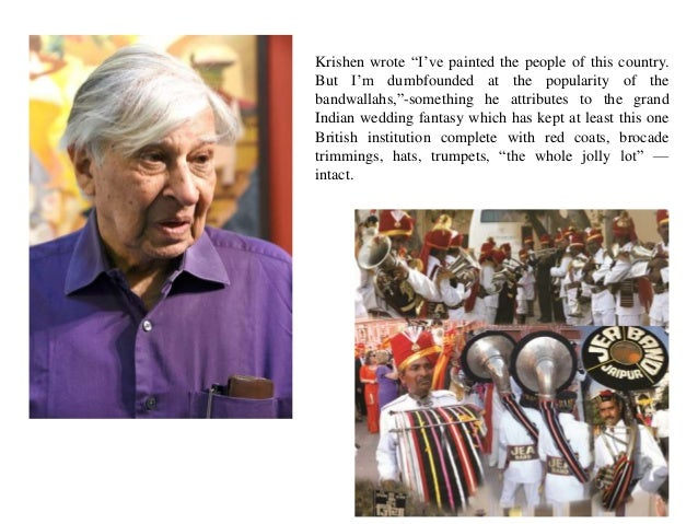 """Krishen wrote """"I've painted the people of this country. But I'm dumbfounded at the popularity of the bandwallahs,""""-somethi..."""