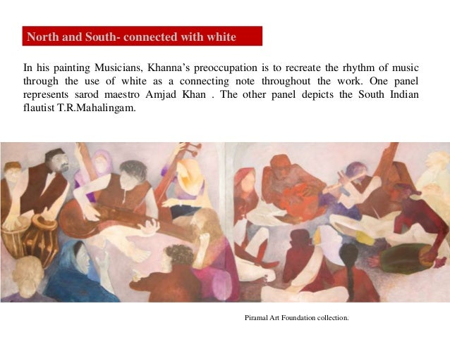 In his painting Musicians, Khanna's preoccupation is to recreate the rhythm of music through the use of white as a connect...