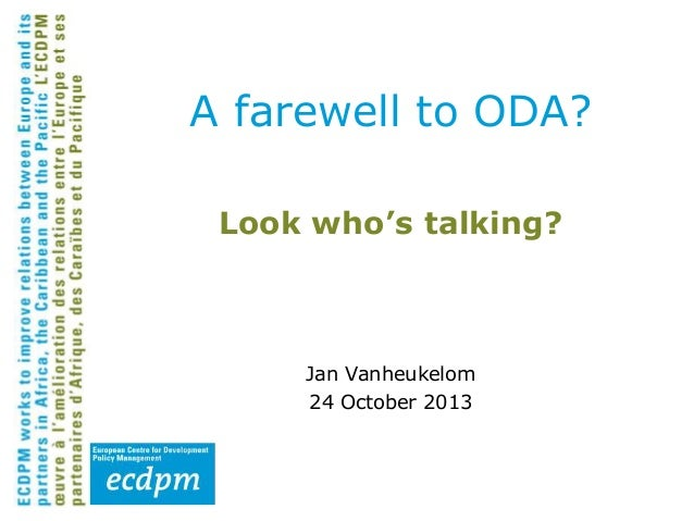 A farewell to ODA? Look who's talking?  Jan Vanheukelom 24 October 2013