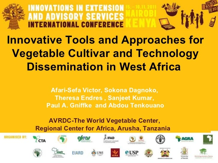 Innovative Tools and Approaches for Vegetable Cultivar and Technology Dissemination in West Africa  Afari-Sefa Victor, Sok...