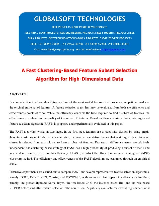 A Fast Clustering-Based Feature Subset Selection Algorithm for High-Dimensional Data ABSTRACT: Feature selection involves ...