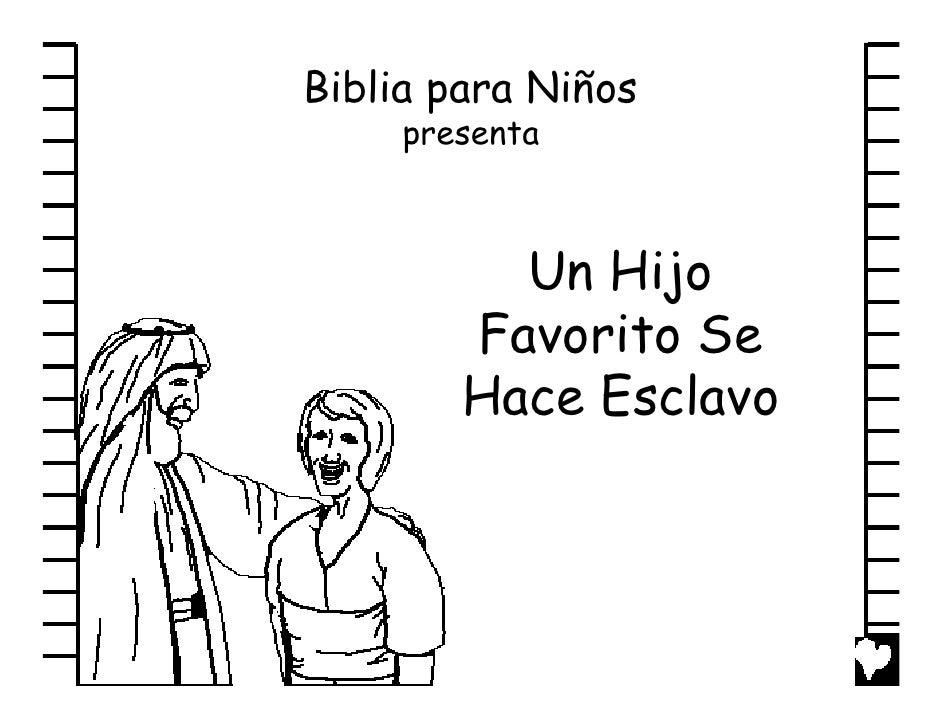 Biblia para Niños     presenta          Un Hijo        Favorito Se        Hace Esclavo