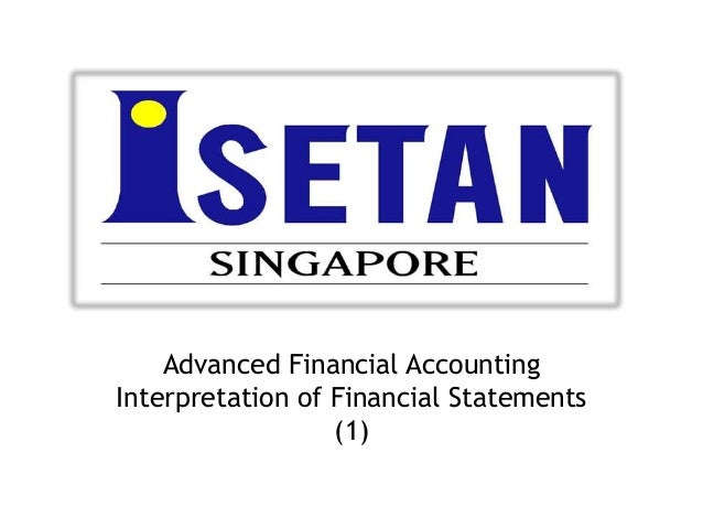 Advanced Financial Accounting Interpretation of Financial Statements (1)