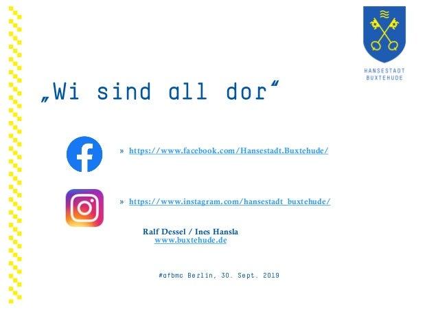 » https://www.facebook.com/Hansestadt.Buxtehude/ » https://www.instagram.com/hansestadt_buxtehude/ Ralf Dessel / Ines Hans...