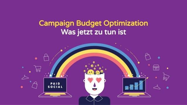 Campaign Budget Optimization Was jetzt zu tun ist