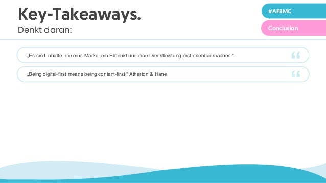 """XX #AFBMC Zeile 2 in 40 ptConclusion """"Es sind Inhalte, die eine Marke, ein Produkt und eine Dienstleistung erst erlebbar m..."""