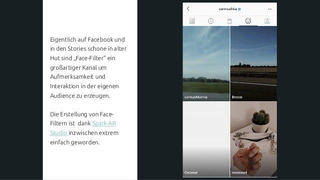 """Eigentlich auf Facebook und in den Stories schone in alter Hut sind """"Face-Filter"""" ein großartiger Kanal um Aufmerksamkeit ..."""