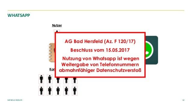 MENOLD BEZLER 12 WHATSAPP Nutzer Kontakte AG Bad Hersfeld (Az. F 120/17) Beschluss vom 15.05.2017 Nutzung von Whatsapp ist...