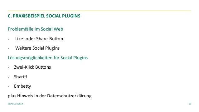 MENOLD BEZLER Problemfälle im Social Web § Like- oder Share-Button § Weitere Social Plugins Lösungsmöglichkeiten für Socia...