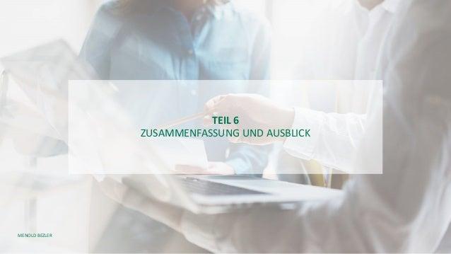 MENOLD BEZLER TEIL 6 ZUSAMMENFASSUNG UND AUSBLICK