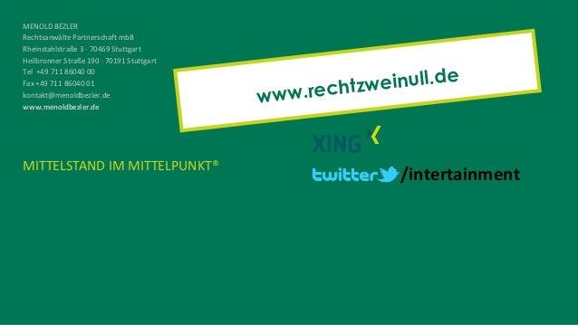 MITTELSTAND IM MITTELPUNKT® MENOLD BEZLER Rechtsanwälte Partnerschaft mbB Rheinstahlstraße 3 · 70469 Stuttgart Heilbronner...