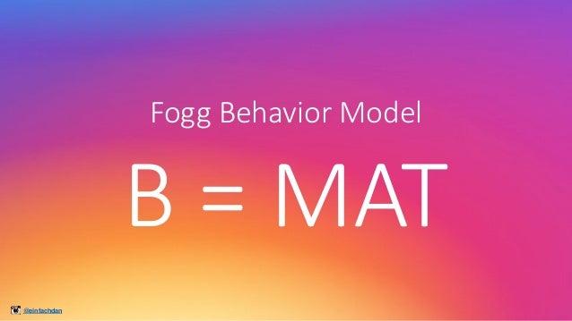 @einfachdan Fogg Behavior Model B=MAT