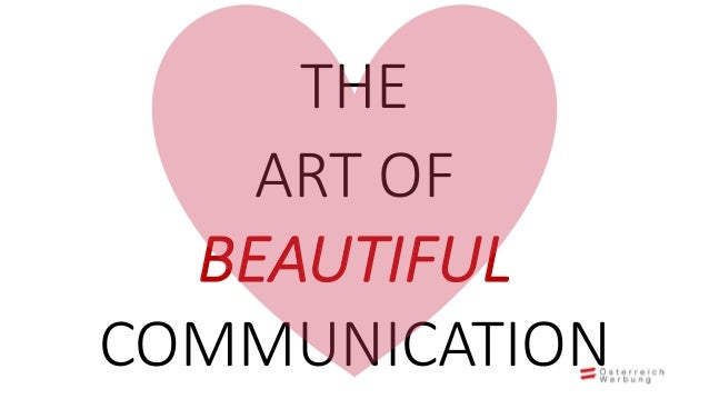 The Art of Beautiful Communication #AFBMC