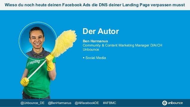 Wieso du noch heute deinen Facebook Ads die DNS deiner Landing Page verpassen musst #AFBMC Slide 3