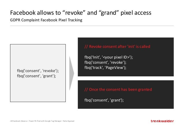 """AllFacebook Advance · Power FB Pixel with Google Tag Manager · Rahul Agarwal Facebook allows to """"revoke"""" and """"grand"""" pixel..."""