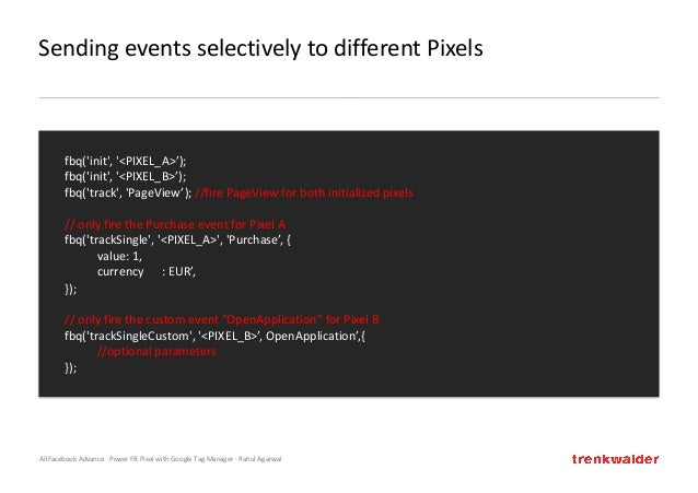 AllFacebook Advance · Power FB Pixel with Google Tag Manager · Rahul Agarwal Sending events selectively to different Pixel...