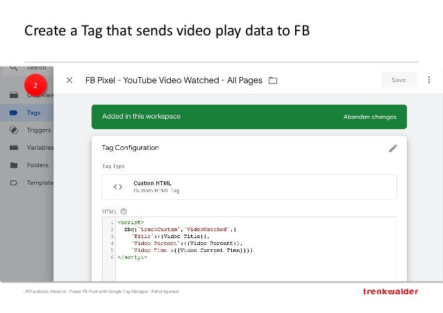 AllFacebook Advance · Power FB Pixel with Google Tag Manager · Rahul Agarwal Create a Tag that sends video play data to FB...