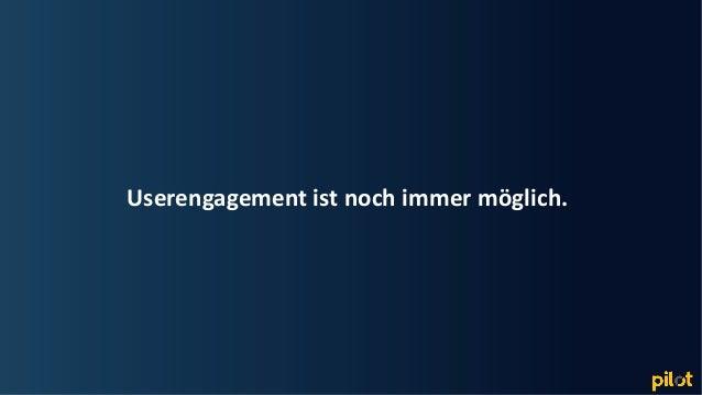 Hamburg Userengagement ist noch immer möglich.