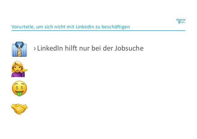 """›LinkedIn hil, nur bei der Jobsuche Vorurteile, um sich nicht mit LinkedIn zu beschä,igen ! """" # $"""