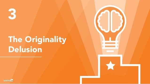 12 The Originality Delusion 3