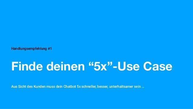 FAZIT - CHATBOT CHEAT SHEET #1 Chatbots automatisieren Kundenservice#1 Finde deinen 5x-Use Case #2 Chatbots = KI #3 Chatbo...