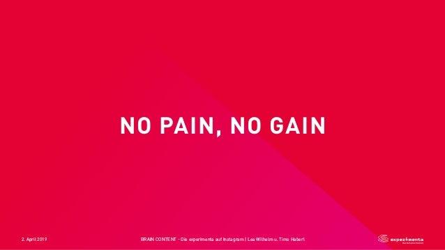 2. April 2019 BRAIN CONTENT - Die experimenta auf Instagram   Lea Wilhelm u. Timo Haberl NO PAIN, NO GAIN