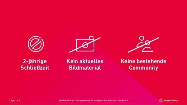 2. April 2019 BRAIN CONTENT - Die experimenta auf Instagram   Lea Wilhelm u. Timo Haberl edit (DVS) 2-jährige Schließzeit ...