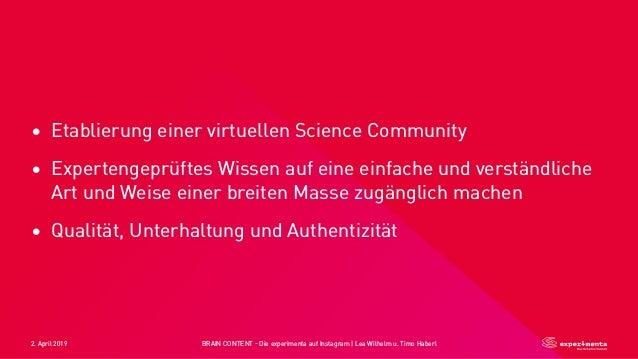 2. April 2019 BRAIN CONTENT - Die experimenta auf Instagram   Lea Wilhelm u. Timo Haberl • Etablierung einer virtuellen Sc...