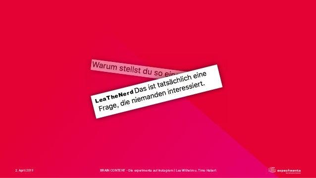 2. April 2019 BRAIN CONTENT - Die experimenta auf Instagram   Lea Wilhelm u. Timo Haberl LeaTheNerd