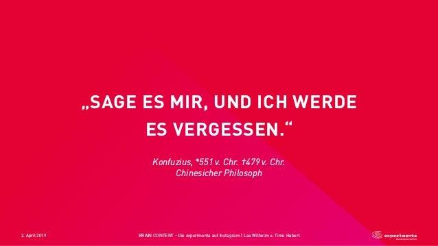 """2. April 2019 BRAIN CONTENT - Die experimenta auf Instagram   Lea Wilhelm u. Timo Haberl """"SAGE ES MIR, UND ICH WERDE ES VE..."""