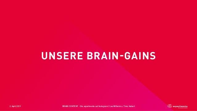 2. April 2019 BRAIN CONTENT - Die experimenta auf Instagram   Lea Wilhelm u. Timo Haberl UNSERE BRAIN-GAINS