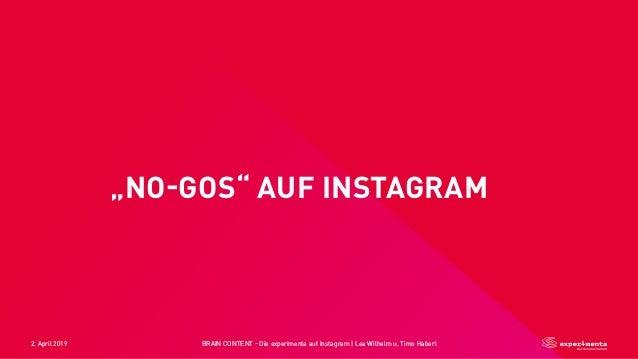 "2. April 2019 BRAIN CONTENT - Die experimenta auf Instagram   Lea Wilhelm u. Timo Haberl ""NO-GOS"" AUF INSTAGRAM☝"