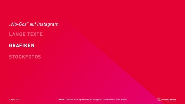 "2. April 2019 BRAIN CONTENT - Die experimenta auf Instagram   Lea Wilhelm u. Timo Haberl LANGE TEXTE STOCKFOTOS GRAFIKEN ""..."