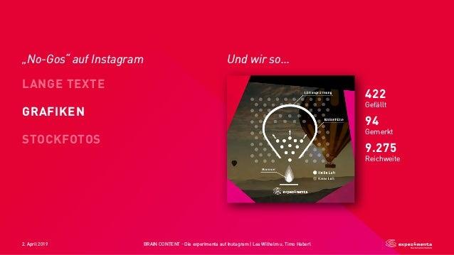 2. April 2019 BRAIN CONTENT - Die experimenta auf Instagram   Lea Wilhelm u. Timo Haberl LANGE TEXTE STOCKFOTOS GRAFIKEN 4...