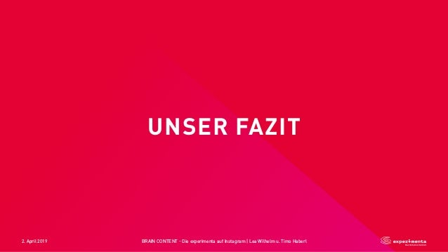 2. April 2019 BRAIN CONTENT - Die experimenta auf Instagram   Lea Wilhelm u. Timo Haberl UNSER FAZIT