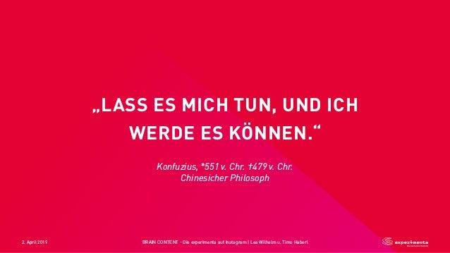 """2. April 2019 BRAIN CONTENT - Die experimenta auf Instagram   Lea Wilhelm u. Timo Haberl """"LASS ES MICH TUN, UND ICH WERDE ..."""