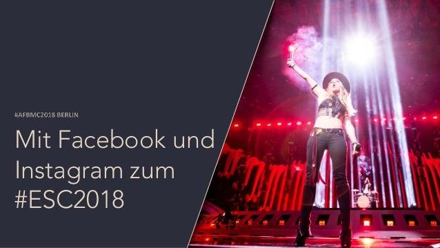 Mit Facebook und Instagram zum #ESC2018