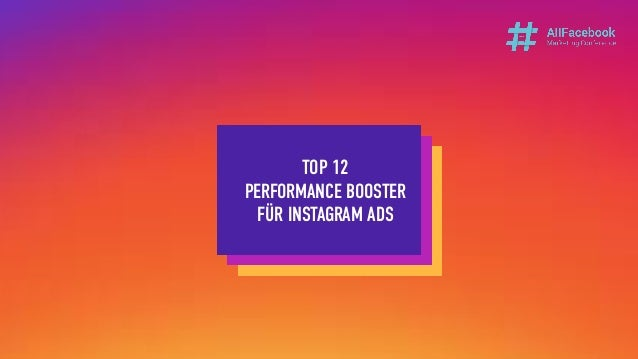 TOP 12 PERFORMANCE BOOSTER FÜR INSTAGRAM ADS