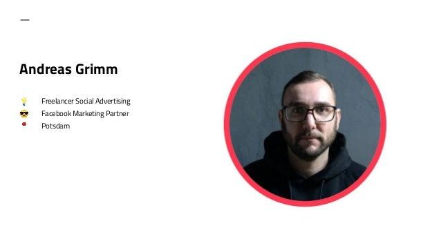 Andreas Grimm 💡 Freelancer Social Advertising 😎 Facebook Marketing Partner 📍 Potsdam