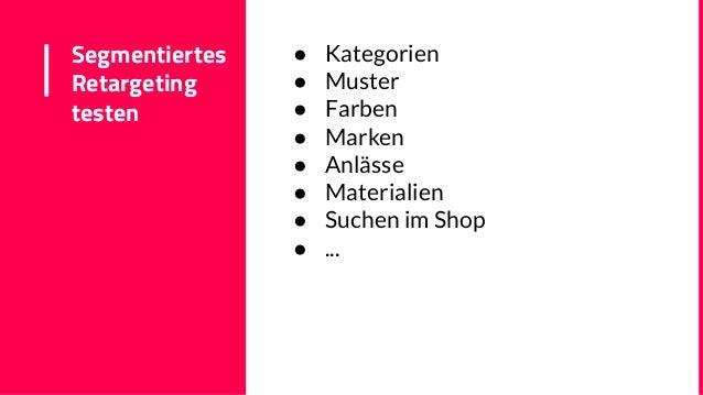 Segmentiertes Retargeting testen ● Kategorien ● Muster ● Farben ● Marken ● Anlässe ● Materialien ● Suchen im Shop ● ...