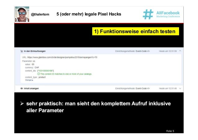 Folie 5 @thalertom 5 (oder mehr) legale Pixel Hacks 1) Funktionsweise einfach testen1) Funktionsweise einfach testen  seh...