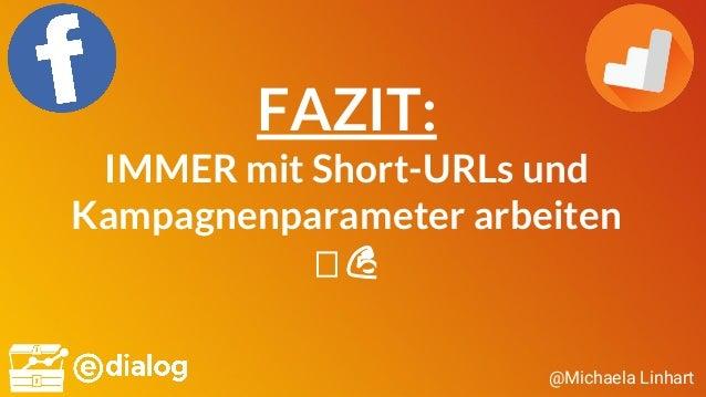 @Michaela Linhart FAZIT: IMMER mit Short-URLs und Kampagnenparameter arbeiten 💪