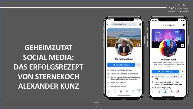 1 mitreißend digital GEHEIMZUTAT SOCIAL MEDIA: DAS ERFOLGSREZEPT VON STERNEKOCH ALEXANDER KUNZ 1