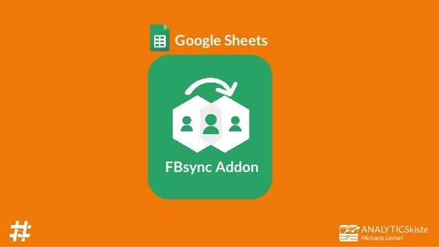 ANALYTICSkiste Michaela Linhart FBsync Addon Google Sheets