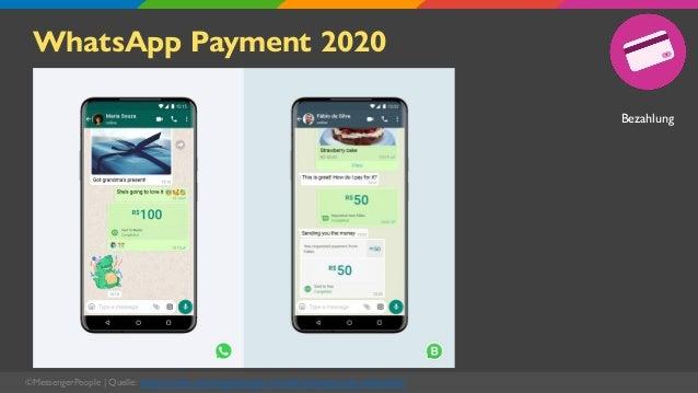WhatsApp Payment 2020 ©MessengerPeople   Quelle: https://www.messengerpeople.com/de/whatsapp-pay-ueberblick/ Bezahlung