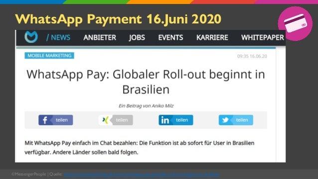 WhatsApp Payment 16.Juni 2020 ©MessengerPeople   Quelle: https://onlinemarketing.de/news/whatsapp-pay-globaler-roll-out-be...