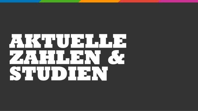 AKTUELLE ZAHLEN & STUDIEN