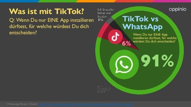 Was ist mit TikTok? Q: Wenn Du nur EINE App installieren dürftest, für welche würdest Du dich entscheiden? ©MessengerPeopl...