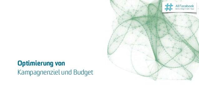 Optimierung von Kampagnenziel und Budget