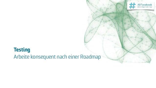Testing Arbeite konsequent nach einer Roadmap